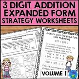 Addition Strategies Worksheets - 3 Digit Expanded Form Volume 1