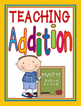 Addition Strategies: A Guide For Teaching Addition (Aligned to Common Core)