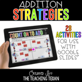Addition Strategies Activities for Google and Distance Learning