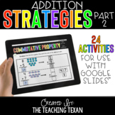 Addition Strategies Activities for Google and Distance Lea