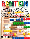 Addition Hands-On Strategies - Centers & Printables