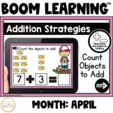 Addition Strategies: Count Objects to Add Boom Cards™: April