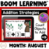 Addition Strategies: Count Objects to Add Boom Cards™: August