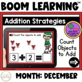 Addition Strategies: Count Objects to Add Boom Cards™: December