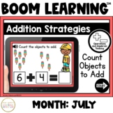 Addition Strategies: Count Objects to Add Boom Cards™: July