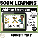 Addition Strategies: Count Objects to Add Boom Cards™: May