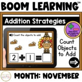 Addition Strategies: Count Objects to Add Boom Cards™: November