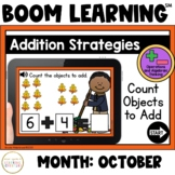 Addition Strategies: Count Objects to Add Boom Cards™: October