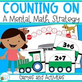 Counting On Addition Strategy Activities and Games