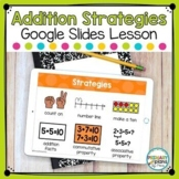 Addition Strategies Digital Lesson Distance Learning