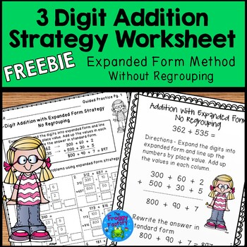 Addition Strategies Worksheets - Expanded Form FREEBIE