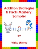Addition Strategies & Facts Mastery: Sampler