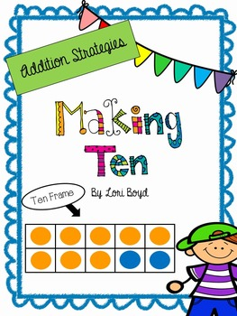 Addition Strategies Using Mental Math-Making Ten