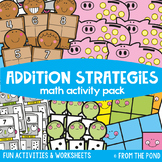 Addition Strategies {Math Activities Pack #11} Math Centers