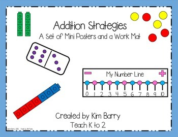 Addition Strategies Mini Posters and Work Mat