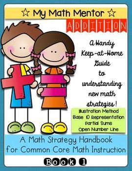 "Addition Strategies - ""My Math Mentor"" Book 1"