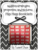 Addition Strategies, Properties, and Pictures Flip Flap Fo