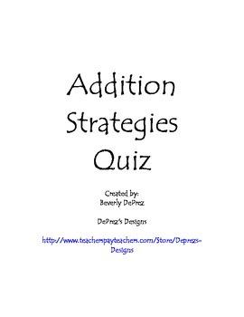 Addition Strategies Quiz