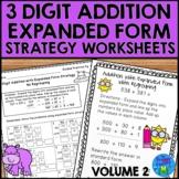 3 Digit Addition Strategies Worksheets - Expanded Form Volume 2