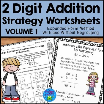 Addition Strategies Worksheets - Expanded Form Bundle Vol. 1