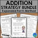 Addition Strategies Worksheets Bundle - Addition Expanded Form