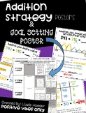 Addition Strategies and Goal Setting Poster Bundle- 2nd Grade TEKS