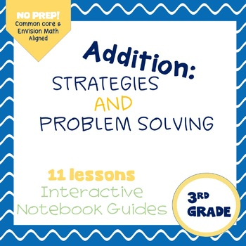 Addition Strategies and Problem Solving {Notebook Guides}