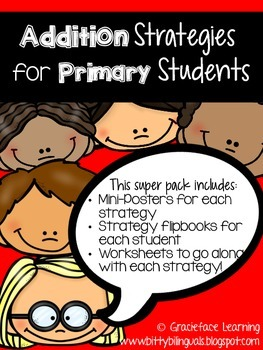 Addition Strategies for Primary Students