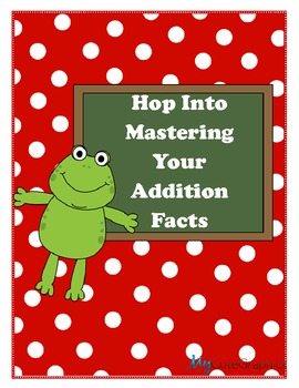 Addition Strategies that Promote Fluency/Fact Mastery and Support Common Core