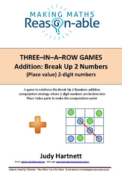 Addition Strategy - Break Up 2 numbers (2-digit place value) 3-in-a-row game
