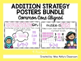 Addition Strategy Posters (Common Core Aligned)