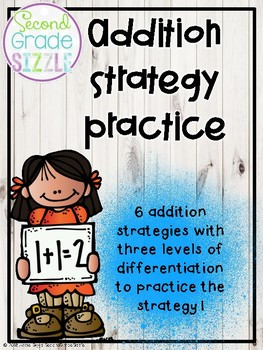 Addition Strategy Practice- Differentiated!