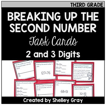 Addition Strategy Task Cards: Breaking Up the Second Number (Third Grade)