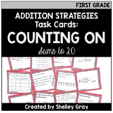 Addition Strategy Task Cards: Counting On (Sums to 20) FIR