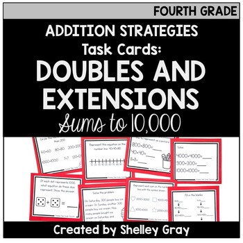 Addition Strategy Task Cards: Doubles Facts and Extensions (Fourth Grade)