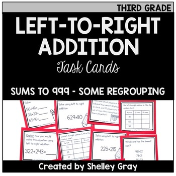 Addition Strategy Task Cards: Left to Right Addition (Third Grade)