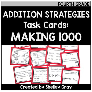 Addition Strategy Task Cards: Making 1000