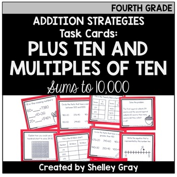 Addition Strategy Task Cards: Plus 10 and Multiples of 10 (Fourth)