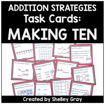 Addition Strategy Task Cards: Making Ten Facts