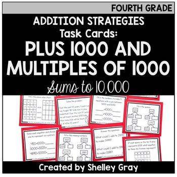 Addition Strategy Task Cards: Plus 1000 and Multiples of 1000 (Fourth)