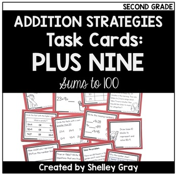 Addition Strategy Task Cards: Plus Nine (Sums to 100) SECOND GRADE