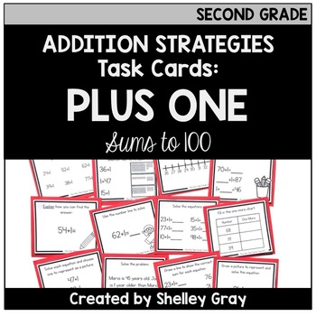 Addition Strategy Task Cards: Plus One (Sums to 100) SECOND GRADE