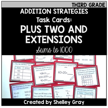Addition Strategy Task Cards: Plus Two and Extensions (Third Grade)