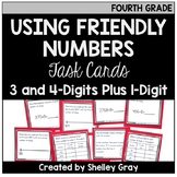 Addition Strategy Task Cards: Using Friendly Numbers (Fourth)