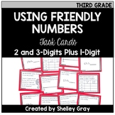 Addition Strategy Task Cards: Using Friendly Numbers (Third Grade)