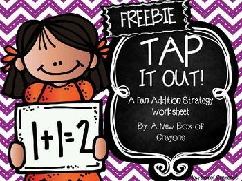 Addition Strategy Worksheet TAP IT OUT! ~Freebie~