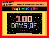 Addition & Subtraction 100th Day of School Digital Mystery Pixel Picture