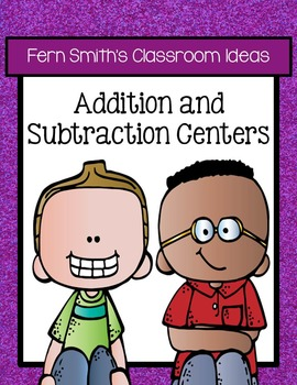 Twelve Quick and Easy to Prep Addition and Subtraction Cen