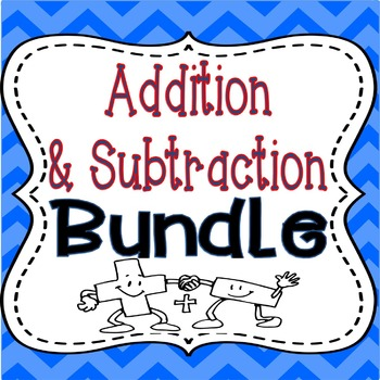 Addition & Subtraction BUNDLE: 2 Products LOADED with Games & Activities