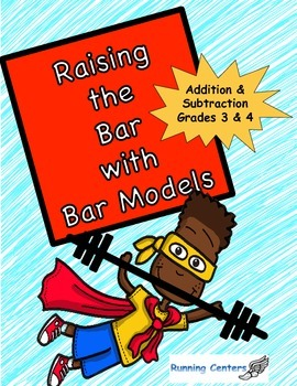 Bar Models: Word Problem Packet for 3rd 4th Grade Addition